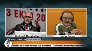 İstanbul Baro Başkanı Av. Mehmet Durakoğlu, Yavuz Oğhan'a Konuştu - 17.Eylül.2018