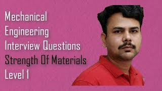 Strength Of Materials-Mechanical engineering Interview Questions,dimu's tutorials