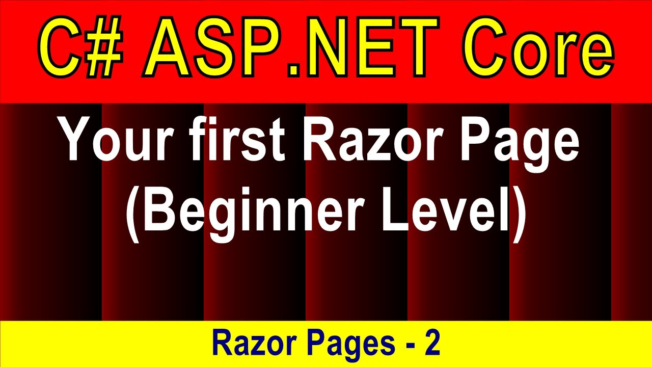 Download (Beginner Level slow) Your first razor page (Razor Pages - 2)   ASP.NET Core 5 Tutorial