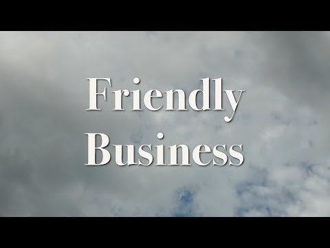 Friendly Business: A Short Film by Kevin Morrison
