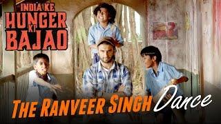 The Ranveer Singh Dance: India Ke Hunger Ki Bajao