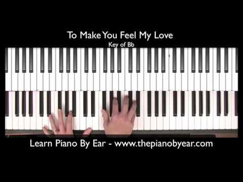 To Make You Feel My Love Piano Youtube
