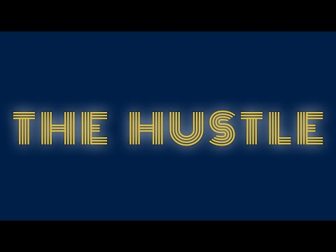 Article 54 presents: The Hustle