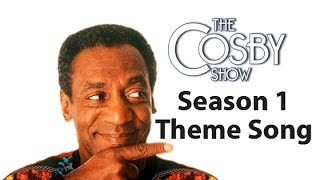 The Cosby Show Theme Song Season 1