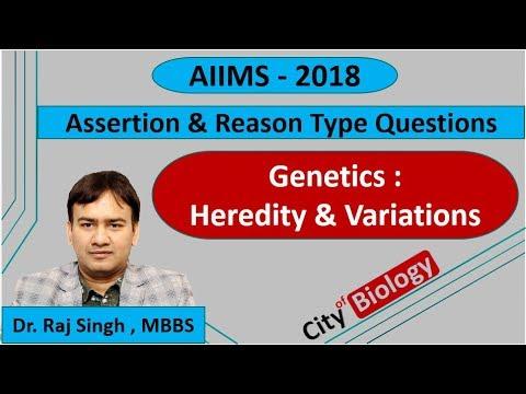 AIIMS 2018   Assertion & Reason   GENETICS - Heredity & Variation