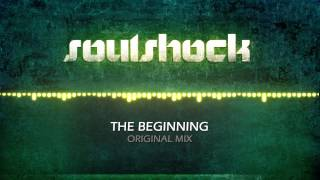 Soulshock - The Beginning (HQ)