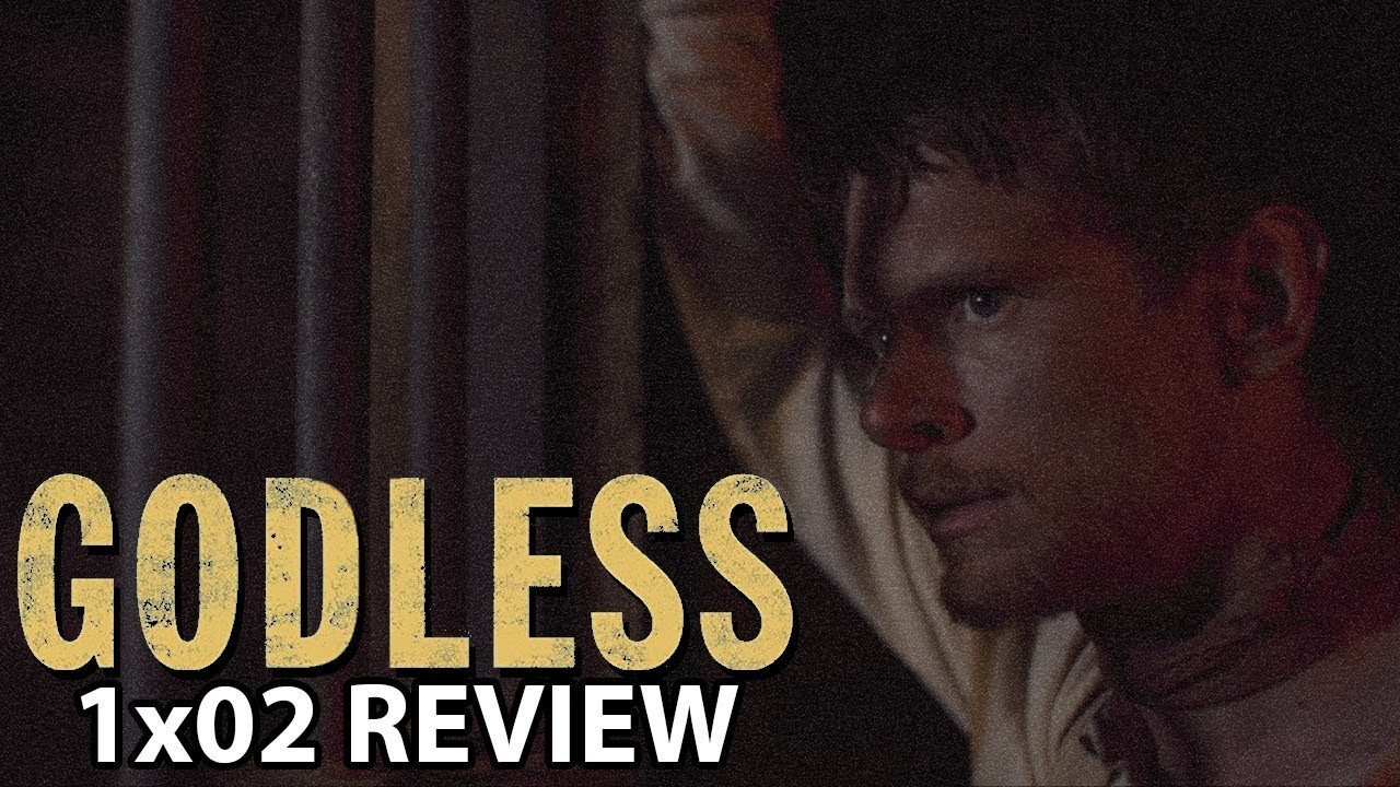 Download Godless Episode 2 'The Ladies of La Belle' Review