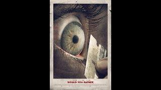 """""""Что бы вы сделали...""""/Would You Rather (2012 г.)"""