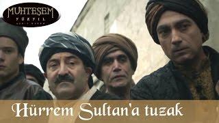 Hürrem Sultan'a Tuzak - Muhteşem Yüzyıl 119.bölüm