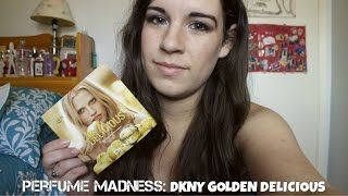 Perfume Madness: DKNY Golden Delicious (Ep. 1) Thumbnail