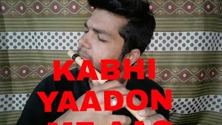 Kabhi Yaadon Mein aao on flute