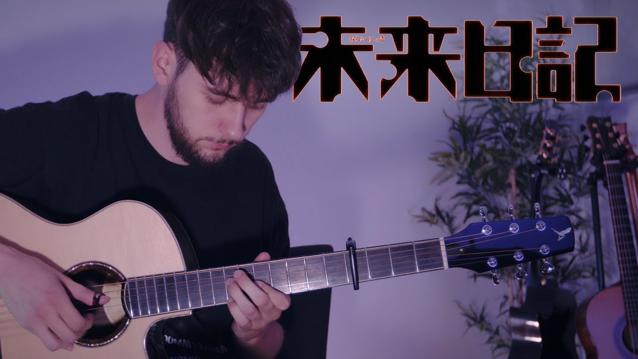 Here With You - Mirai Nikki OST - Fingerstyle Guitar Cover