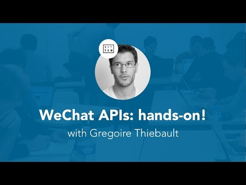 WeChat APIs: a kick-starter for new developers