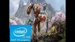 Paragon | Intel HD 4000 | Core i3 | Low Spec PC |