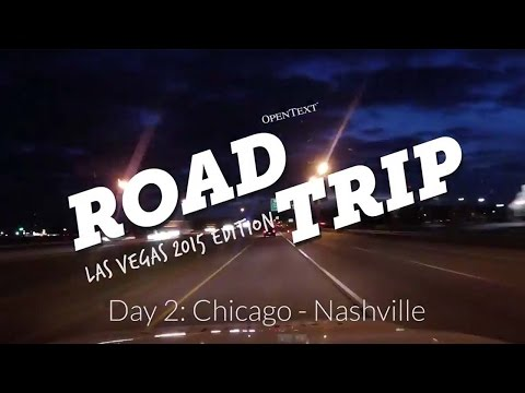 OpenText Roadtrip 2015 - Day 2: Chicago to Nashville