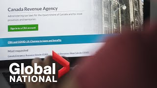 Global National: March 13, 2021 | Tens of thousands of Canadians locked out of CRA accounts