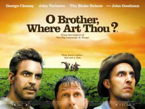 O Brother, Where Art Thou (2000) Soundtrack -  In The Highways