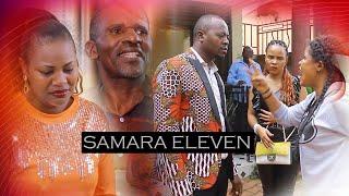 SAMARA ELEVEN (LAST EPISODE)