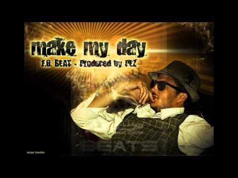 FO x PEZ - MAKE MY DAY