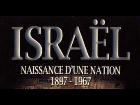 Israël, Naissance d'une Nation : de 1897 à 1967 - documentaire histoire