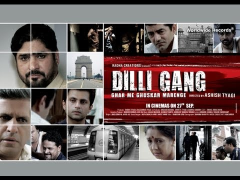 DILLI GANG | Theatrical Trailer | First...