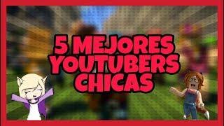 Gambar cover 5 mejores youtubers *chicas* de roblox // CrazyCraft //