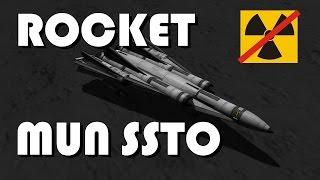 Mun rocket SSTO - no refueling - no NERV - KSP 1.1.2