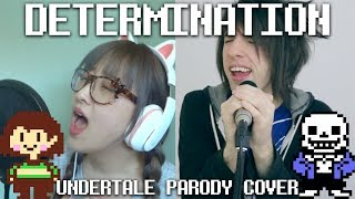【UNDERTALE PARODY】DETERMINATION  (PARODY OF IRRESISTIBLE BY FALL OUT BOY) By OR3O & Jordan Sweeto