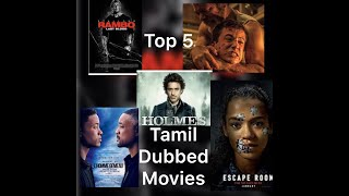 TOP 5 TAMIL DUBBED HOLLYWOOD MOVIES
