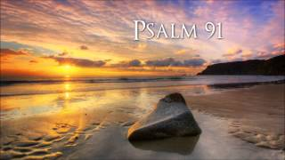Psalm 91 - King James Version