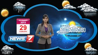 Weather Forecast today 29-11-2015 | Tamil Nadu | India | World Weather Forecast News7 Tamil tv news