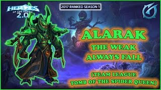 Grubby | Heroes of the Storm 2.0 - Alarak - The Weak Always Fall - TL - 2017 S1 - Spider Queen