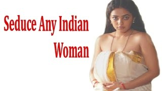 how to seduce and attract indian woman