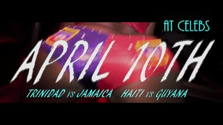 "(PROMO) APRIL10TH ""THE WEST INDIAN MIXUP"" (TRINIDAD vs JAMAICA HAITI vs GUYANA) FOLLOW@SNOW_LIESQUAD"