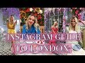 THE INSTAGRAM TRAVEL GUIDE TO LONDON CAFES   London Travel Vlog 2018