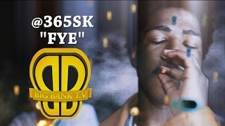 "365sk - ""FYE"" (Torch) OFFICIAL VIDEO"