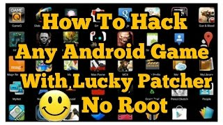 How to Hack any android game With Lucky Patcher, Fast And Easy (No Root Needed)