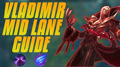 VLADIMIR MID GUIDE - How To Carry As Vladimir Step By Step - Detailed Guide