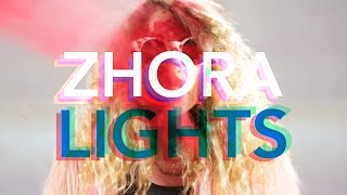 ZHORA _LIGHTS_ [OFFICIAL MUSIC VIDEO]