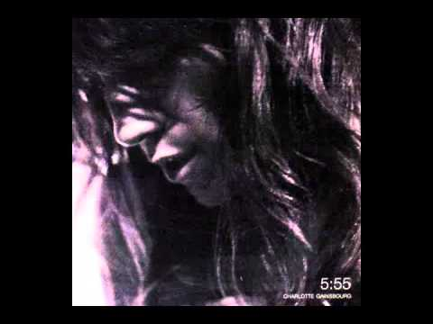 Клип Charlotte Gainsbourg - 5:55