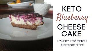 KETO RECIPES  Keto Blueberry Cheesecake, How to Make Low Carb Cheesecake Recipe