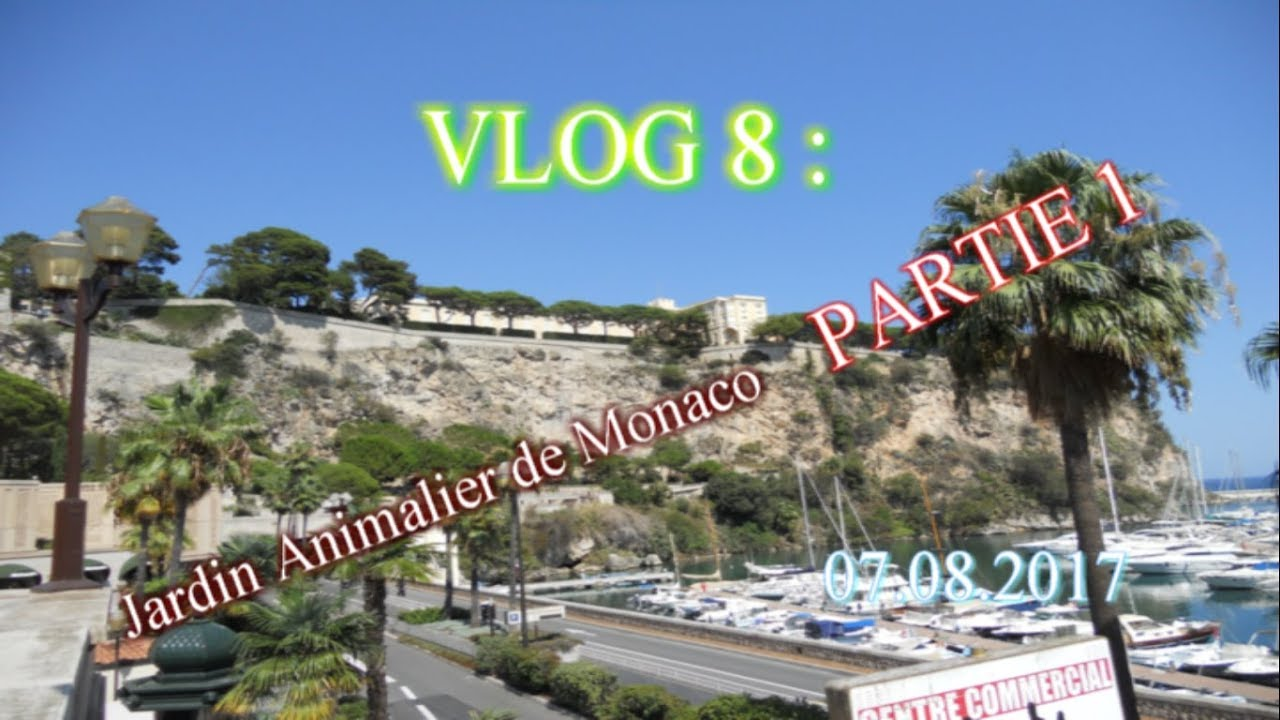 vlog 8 jardin animalier de monaco partie 1 07 08 2017 youtube. Black Bedroom Furniture Sets. Home Design Ideas