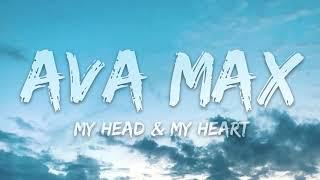 Ava Max - My Head My Heart Lyrics 1 Hour