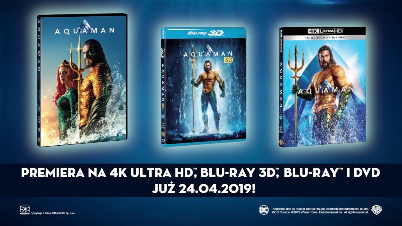 Aquaman - oficjalny spot 4K Ultra HD Blu-ray, Blu-ray 3D, Blu-ray i DVD