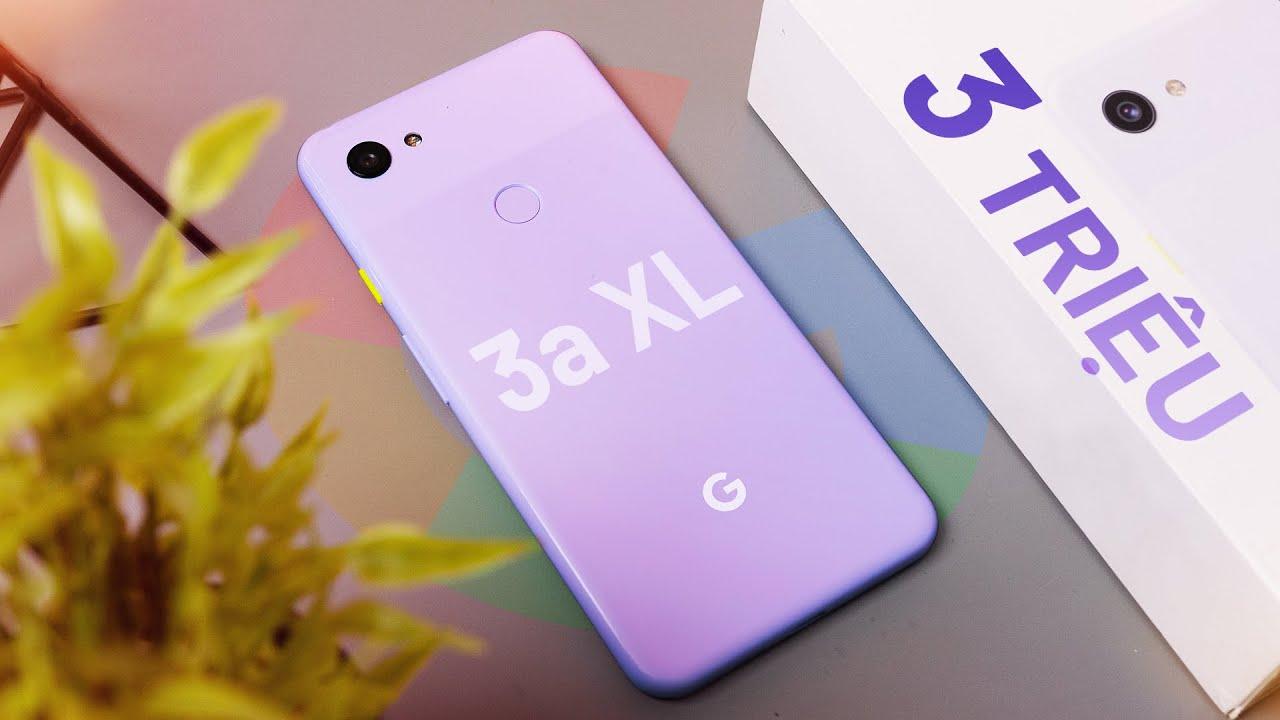 Đánh giá Google Pixel 3a XL: camera tốt, pin trâu, máy mượt mà giá có 3 triệu