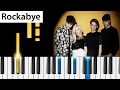 Download Clean Bandit - Rockabye (ft. Sean Paul & Anne-Marie) - Piano Tutorial MP3 song and Music Video