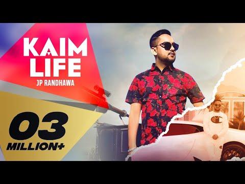 KAIM LIFE LYRICS - JP RANDHAWA, KARAN AUJLA | iLyricsHub