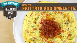 Perfect Omelette And Frittata, How To - Mind Over Munch Kickstart Series