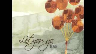 Ira May - Let you go