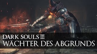 Dark Souls 3: Wächter des Abgrunds Boss Guide - Abyss Watchers